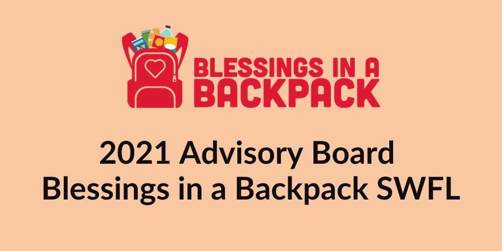 Blessings in a Backpack SWFL Strengthens its Presence in the Community with Advisory Board Additions